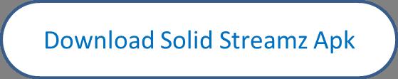 solid streamz apk download
