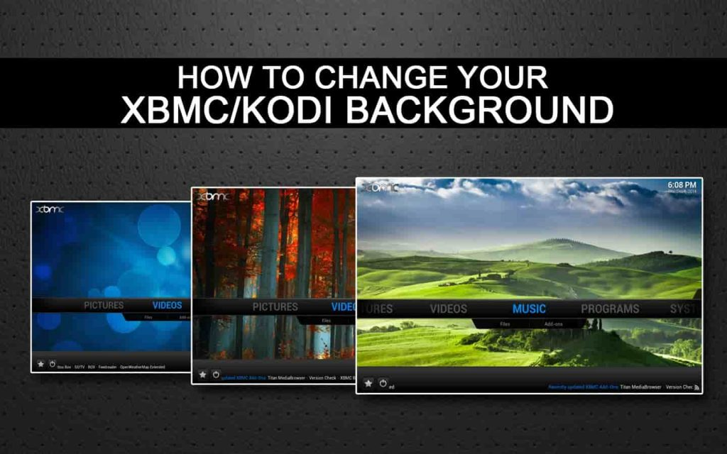How to change kodi background wallpapers and skins - Kodiforu