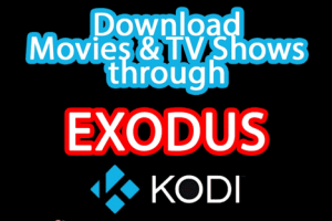 how to download movies from kodi exodus