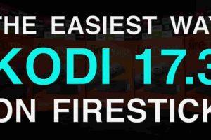 how to install kodi 17.3 on firestick