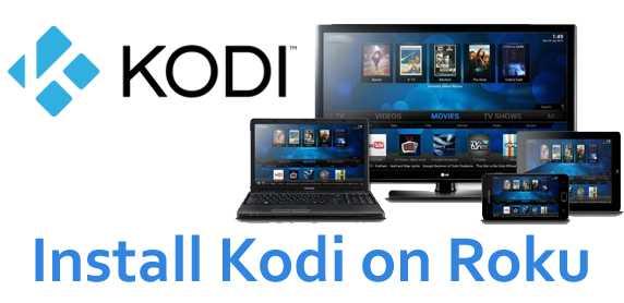 How To Install Kodi On Roku Streaming Stick 123 4 Without Jailbreak
