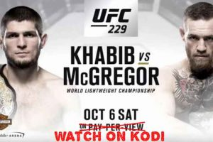 khabib vs mcgregor UFC 229 on kodi